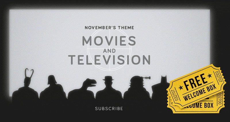 My Geek Box November 2015 Theme - Movies and Television